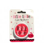 Badge - Bride to Be, Light up