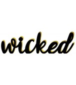 Sign - Standing Base, Wicked